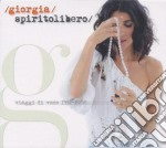 SPIRITOLIBERO-VIAGGI DI VOCE/3CD cd musicale di GIORGIA
