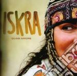 Iskra - Quasi Amore cd musicale di ISKRA