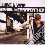 Daniel Merriweather - Love & War cd musicale di Daniel Merriweather