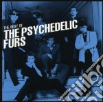 Psychedelic Furs - The Best Of cd musicale di Psychedelic furs the