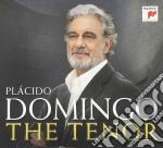 Placido Domingo - The Tenor cd musicale di DOMINGO PLACIDO