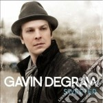 Gavin Degraw - Sweeter cd musicale di Gavin Degraw