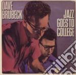 JAZZ GOES TO COLLEGE (ORIGINAL COLUMBIA   cd musicale di BRUBECK DAVE QUARTET