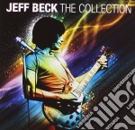 Jeff Beck - The Collection cd musicale di Jeff Beck
