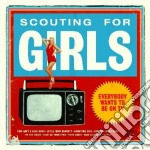 Scouting For Girls - Everybody Wants To Be On Tv cd musicale di SCOUNTING FOR GIRLS