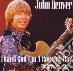 John Denver - Thank God I'm A Country Boy - Best Of cd musicale di John Denver