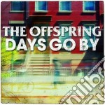 Offspring - Days Go By cd musicale di The Offspring