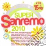 SUPER SANREMO 2010 cd musicale di ARTISTI VARI
