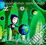 LA GEOGRAFIA                              cd musicale di PICCOLO CORO DELL'ANTONIANO