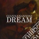 Gianna Nannini - Dream - Solo I Sogni Sono Veri cd musicale di NANNINI GIANNA