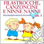 Filastrocche Canzoncine Ninne Nanne #02 2010 cd musicale di ARTISTI VARI