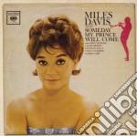 Miles Davis - Someday My Prince Will Come cd musicale di Miles Davis