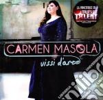 Carmen Masola - Vissi D'Arte cd musicale di Carmen Masola