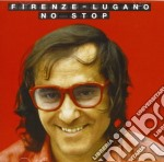 FIRENZE LUGANO NO STOP                    cd musicale di Ivan Graziani