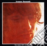 Ivano Fossati - La Casa Del Serpente cd musicale di Ivano Fossati