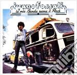 Ivano Fossati - La Mia Banda Suona Il Rock cd musicale di Ivano Fossati