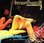 Ivano Fossati - Panama E Dintorni cd musicale di Ivano Fossati