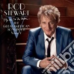 Fly Me to the Moon...the Great American Songbook Volume V (Deluxe) cd musicale di Rod Stewart