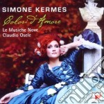 Simone Kermes - Colori D'amore cd musicale di Simone Kermes