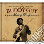 Buddy Guy - Living Proof cd musicale di BUDDY GUY
