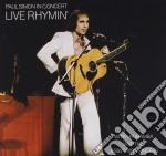 Paul Simon - Paul Simon In Concert: Live Rhymin' cd musicale di Paul Simon