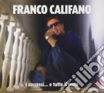 I successi... e tutto il resto cd musicale di Franco Califano