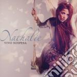 Nathalie - Vivo Sospesa cd musicale di NATHALIE