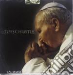 Tu es christus cd musicale di Artisti Vari