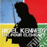 Nigel Kennedy - The Four Elements cd musicale di Nigel Kennedy