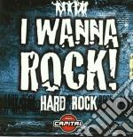 I wanna rock