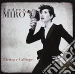 Elettra e calliope cd musicale di Andrea Miro'