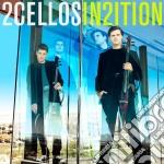 2cellos - In2ition cd musicale di 2cellos