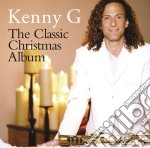 Kenny G - The Classic Christmas Album cd musicale di G Kenny
