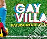 Gay village compilation 2012 cd musicale di Artisti Vari