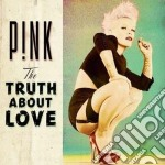 Pink - The Truth About Love cd musicale di Pink