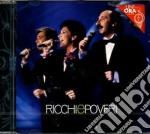 Ricchi E Poveri - Un'Ora Con... cd musicale di Ricchi e poveri