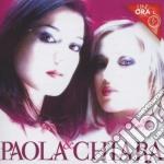 Paola & Chiara - Un'Ora Con... cd musicale di Paola & chiara