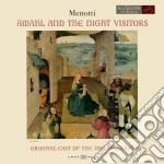 Menotti - Amahl E I Visitatori Notturni - Schippers cd musicale di Thomas Schippers