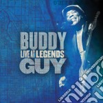 Buddy Guy - Live At Legends cd musicale di Buddy Guy