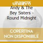ROUND MIDNIGHT (RVG) cd musicale di Andy Bey