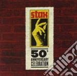 STAX 50 A 50TH ANNIV.CELEBRATION cd musicale di ARTISTI VARI