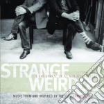 Loudon Wainwright III - Strange Weirdos: Music From And Inspired By The Film Knocked Up cd musicale di Loudon Wainwright