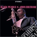 BLACK PEARLS cd musicale di John Coltrane