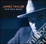 ONE MAN BAND+DVD BONUS cd musicale di James Taylor