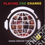 PLAYING FOR CHANGE - SONGS AROUND THE WORLD ( CD + DVD) cd musicale di PLAYING FOR CHANGE