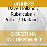 Dave Holland / Rubalcaba / Potter / Harland - The Monterey Quartet Live cd musicale di Holland/rubalcaba