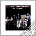 Creedence Clearwater Revival - The Concert cd musicale di CREEDENCE CLEARWATER REVIVAL