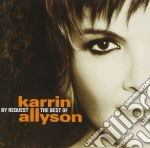 Karrin Allyson - By Request: The Very Best Of K cd musicale di ALLYSON KARRIN