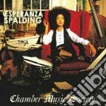Esperanza Spalding - Chamber Music Society cd musicale di Esperanza Spalding