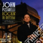 John Pizzarelli - Rockin' In Rhythm - A Tribute To Duke Ellington cd musicale di John Pizzarelli